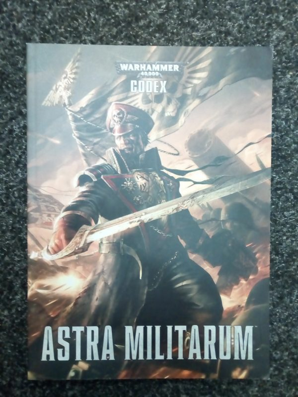 Warhammer 40K 7th Edition Astra Militarum Codex